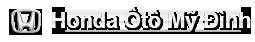 HONDA OTO MỸ ĐÌNH – CÔNG TY CỔ PHẦN ĐẦU TƯ KINH DOANH TỔNG HỢP D&C